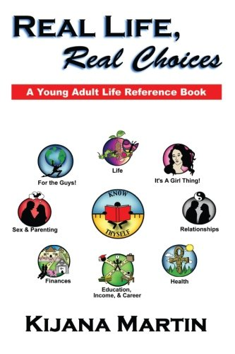 Read Online Real Life, Real Choices: A Young Adult Life Referene Book pdf epub
