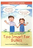 img - for Bobby and Mandee's Too Smart for Bullies: Children's Safety Book book / textbook / text book
