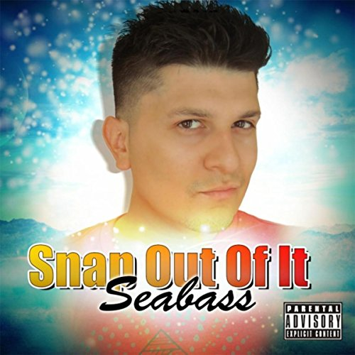 Snap Out (Snap out of It [Explicit])