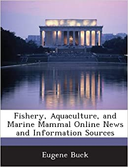 Fishery, Aquaculture, and Marine Mammal Online News and Information Sources