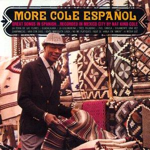 More Cole Espanol - Nat King Cole LP: Nat King Cole: Amazon.es: Música