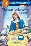 Thomas Jefferson's Feast (Step into Reading) (Step #4)