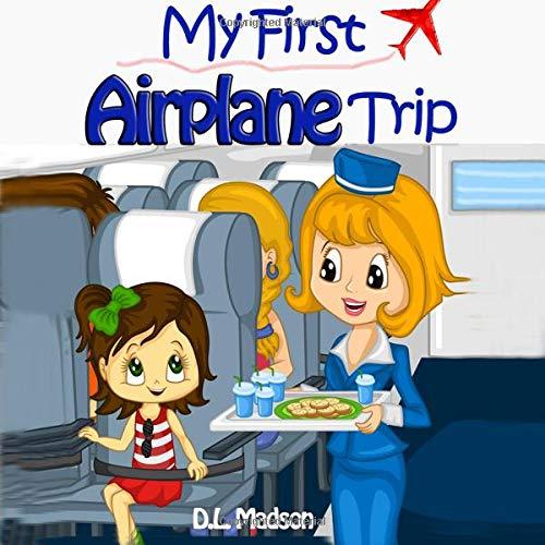 Read Online My First Airplane Trip pdf epub