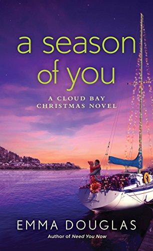 A Season of You: A Cloud Bay Christmas Novel by [Douglas, Emma]