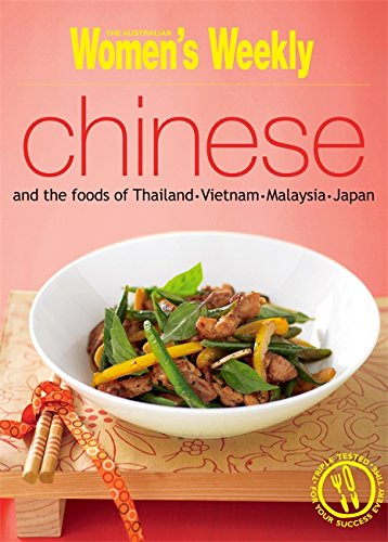 Chinese and the Foods of Thailand, Vietnam, Malaysia and Japan ( '' Australian Women's Weekly '' ) by ACP Publishing Pty Ltd