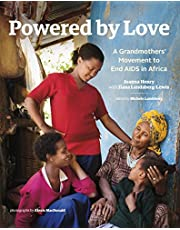 Powered by Love: A Grandmothers' Movement to End AIDS in Africa