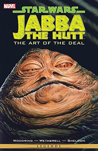Star Wars - Jabba The Hut: The Art Of The Deal (Star Wars: The - Hut Deals