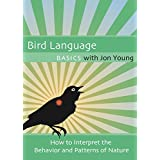 Bird Language Basics with Jon Young