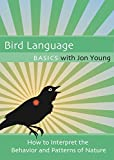 Bird Language Basics with Jon Young