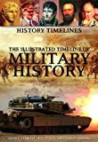 The Illustrated Timeline of Military History, Glen C. Forrest and Anthony A. Evans, 144884794X
