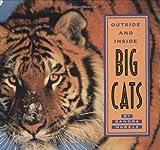 Outside and Inside Big Cats, Sandra Markle, 0689822995