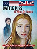 img - for Battle Kiss: The Battle of New Orleans book / textbook / text book