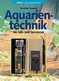"""""""Aquarientechnik in Süß- und Seewasser."""" av Martin Sander"""