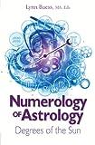 Numerology of Astrology, Lynn Buess, 1622330110