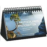 Tischkalender Deutschland 365 Reisen zu Naturparadiesen: ein immerwährender Kalender mit den schönsten Landschaften Deutschlands - Naturparadiese in allen Jahreszeiten von Nordsee bis Alpen.