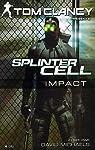 Splinter Cell. Tome 4 : Impact  par Clancy