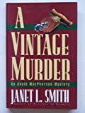 A Vintage Murder, Janet L. Smith, 0449908712