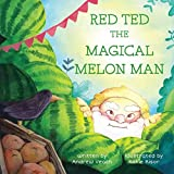 Red Ted The Magical Melon Man