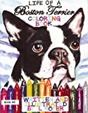 Life of a Boston Terrier, Lynne Royer, 0982500114