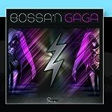Bossa 'N Lady Gaga by Love Generation