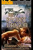 His Secret Dragon (Dragon Blood Book 4)