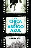 La chica del abrigo azul / Girl in the Blue Coat (Spanish Edition)