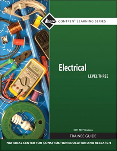 \OFFLINE\ Electrical Level 3 Trainee Guide, 2011 NEC Revision, Paperback (7th Edition) (Contren Learning). permite Needs helps QUITO Charles Incluye sitios ubicado