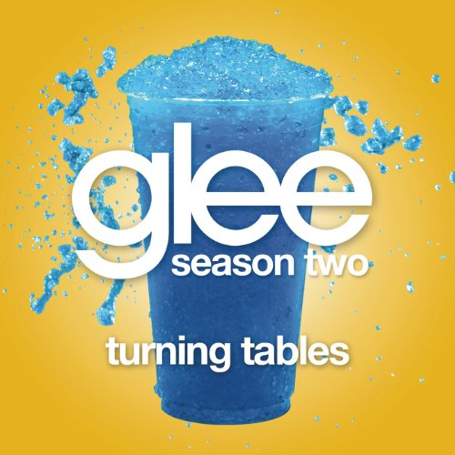 Turning Tables (Glee Cast Vers...