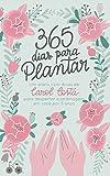 capa de 365 Dias Para Plantar