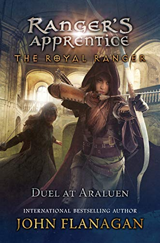 Duel at Araluen (Ranger's Apprentice: The Royal Ranger Book 3) (Strength Training For 13 Year Old Boy)