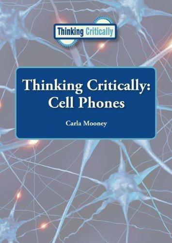 Read Online Cell Phones (Thinking Critically) pdf epub