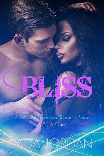 Search : Bliss: A Billionaire BWWM Romance (The Bliss Series Book 1)