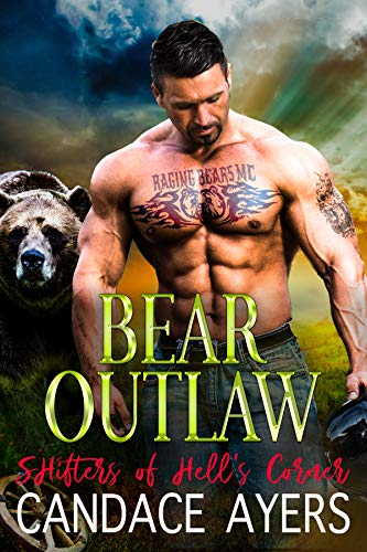 (Bear Outlaw (Shifters of Hell's Corner Book 4))