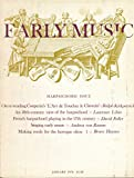 img - for Early Music: L'Art de Toucher le Clavecin by Couperin; Singing Early Music; 18th Century Harpsichord; Domenico Scarlatti & Spanish Folk Music; Making Reeds for the Baroque Oboe; Genevieve Thibault & Madame Le Chambure; book / textbook / text book