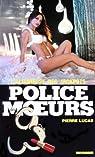 Police des moeurs nº40 L'Allumeuse des jackpots par Lucas