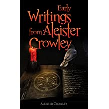 Amazon aleister crowley religion spirituality kindle early writing of aleister crowley fandeluxe Document