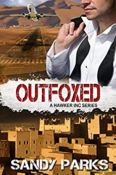 Outfoxed: The Hawker Incorporated Series by [Parks, Sandy]