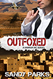 Outfoxed: Book 2 in the Hawker Incorporated Series