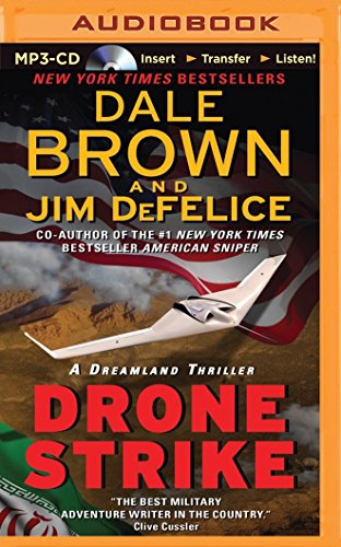 Drone Strike (Dale Brown's Dreamland Series)