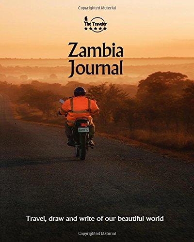 Zambia Journal: Travel and Write of our Beautiful World (Zambia Travel Books) (Volume 2)