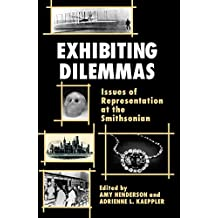 Exhibiting Dilemmas: Issues of Representation at the Smithsonian