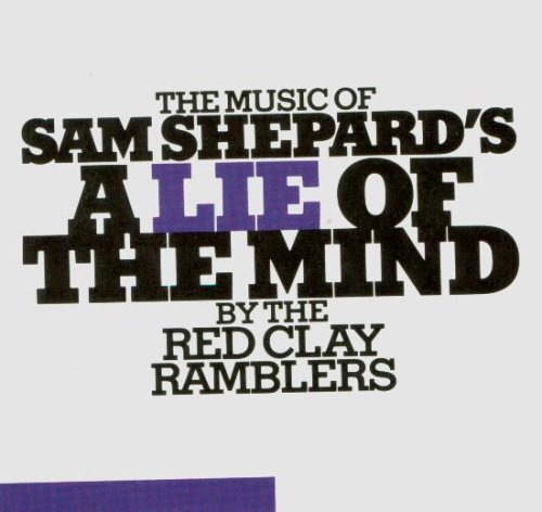 The Music of Sam Shepard's a Lie of the Mind