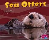 Sea Otters, Jody Sullivan Rake, 1429600349