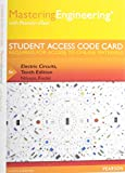 MasteringEngineering with Pearson Etext -- Access Card -- for Electric Circuits 10th Edition