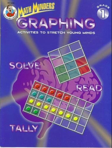 Graphing: Activities to Stretch Young Minds, Grade 1 (Math (Frank Schaffer Graphing)