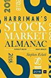 The Harriman Stock Market Almanac 2018: A handbook of seasonality analysis and studies of market anomalies to give investors an edge throughout the year