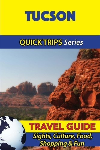 Tucson Travel Guide (Quick Trips Series): Sights, Culture, Food, Shopping & Fun by Jody Swift - Shopping Tucson Mall