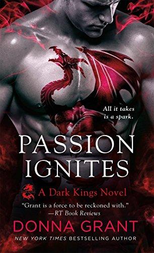 Passion Ignites: A Dragon Romance (Dark Kings)