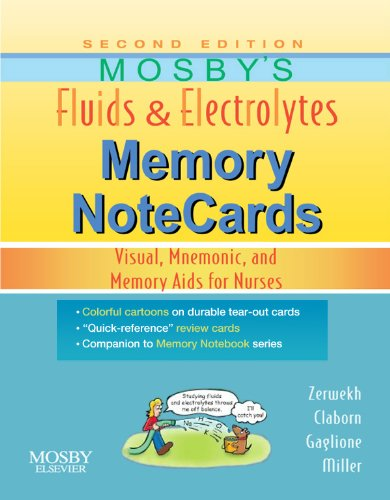 Mosby's Fluids & Electrolytes Memory NoteCards: Visual, Mnemonic, and Memory Aids for Nurses Pdf