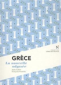 "Afficher ""Grèce La nouvelle odyssee"""